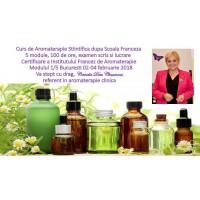 Bucuresti 02-04.02.2018 Curs de Aromaterapie Stiintifica Modul 1/5